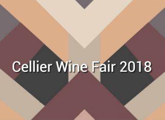 Cellier Wine Fair 2018